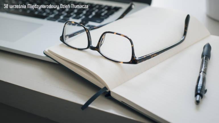 Praca tłumacza: co kocham, a czego nienawidzę | Dzień Tłumacza
